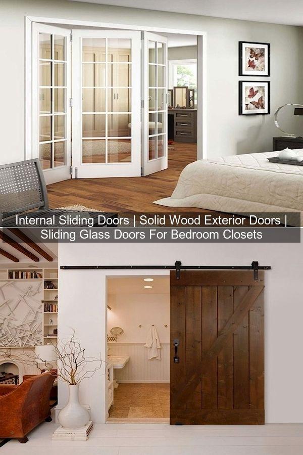 Internal Sliding Doors Solid Wood Exterior Doors Sliding Glass Doors For Bedroom Closets In 2021 Home Decor Interior Home