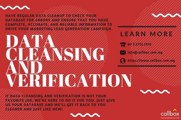 In order to ensure that a marketing campaign will be successful, Malaysian businesses should make it a habit to do data cleansing and verification.