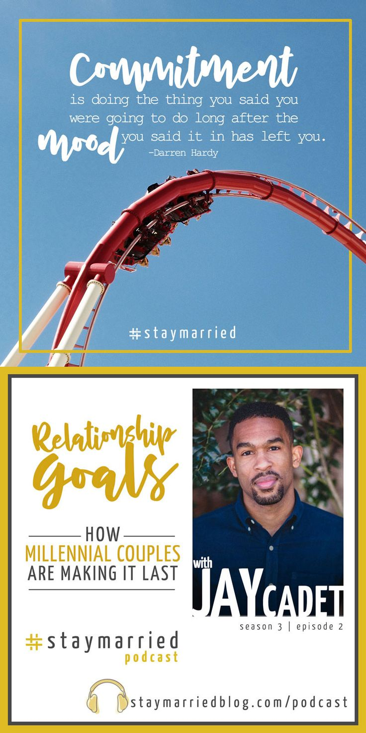 Relationship Goals - How Millennial Couples Are Making It Work, Jay Cadet on The #staymarried Podcast  #relationshipgoals #relationshipquotes #lovequotes