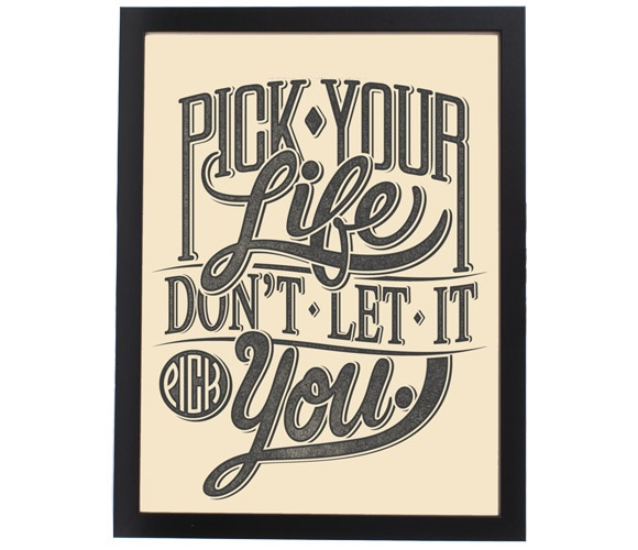 pick your life choice motivational quote positive