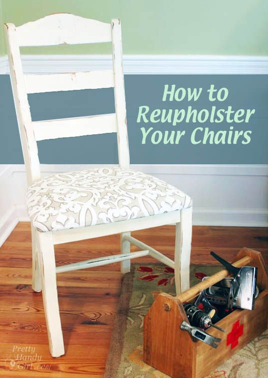 Video Tutorial How To Reupholster Dining Chairs And Protect The Fabric Projects Try Pinterest Diy