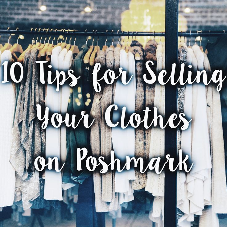 10 Tips For Selling Clothes on Poshmark (The Best App for Selling Clothes)   Until The Very Trend
