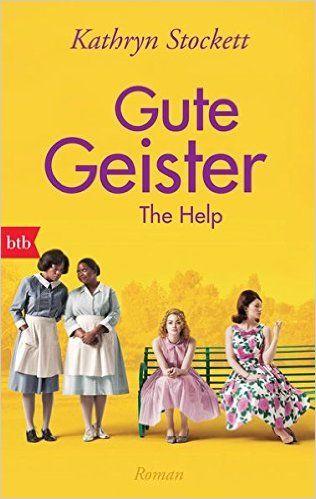 Gute Geister: Roman: Amazon.de: Kathryn Stockett, Cornelia Holfelder-von der Tann: Bücher