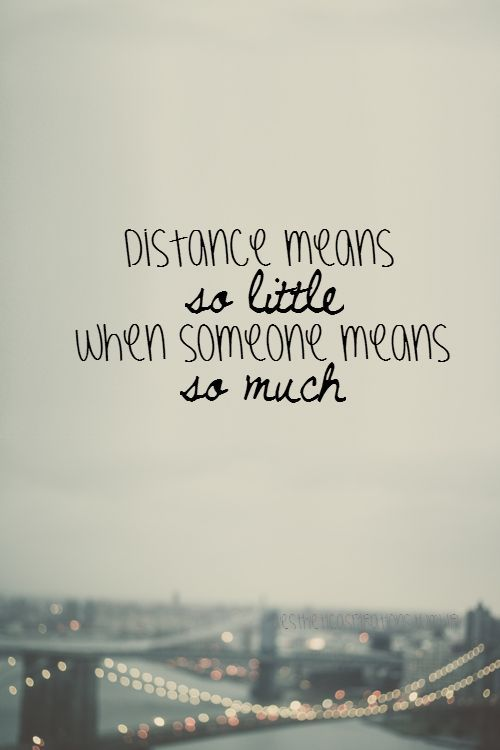 Love Distance Quotes Prepossessing 11 Best Relationships Images On Pinterest  Long Distance