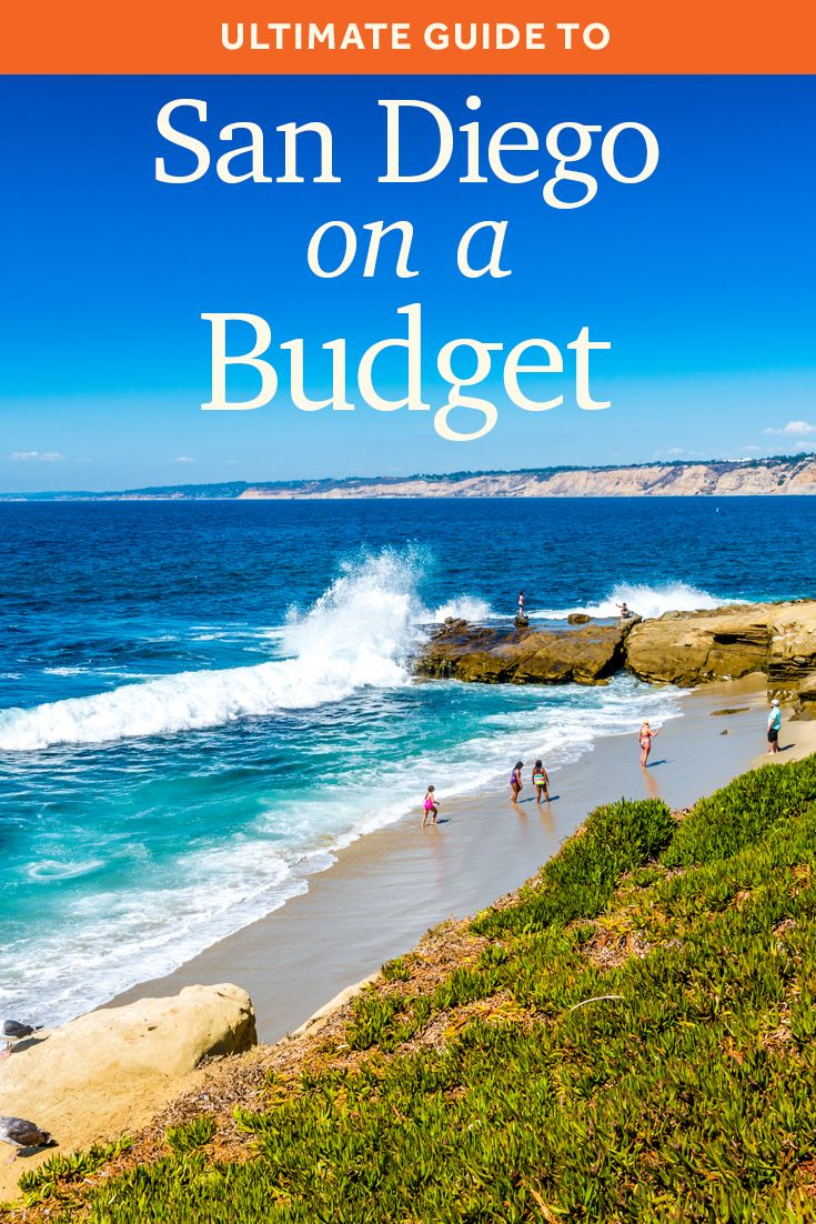 ultimate guide to san diego on a budget activities to try when