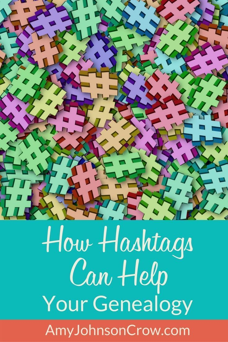 How Hashtags Can Help Your Genealogy   Genealogy Resources