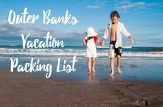 Proven Outer Banks Vacation Packing List #OuterBanks #Vacation #OuterBanksRealEstate #OBX www.eillu.com