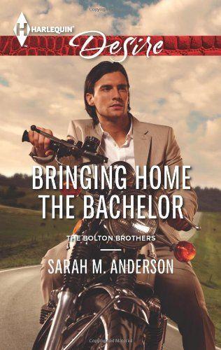 Bringing Home the Bachelor (Harlequin Desire): Sarah M. Anderson: 9780373732678: Amazon.com: Books