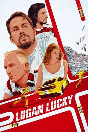 Logan Lucky_in HD 1080p, Watch Logan Lucky in HD, Watch Logan Lucky Online