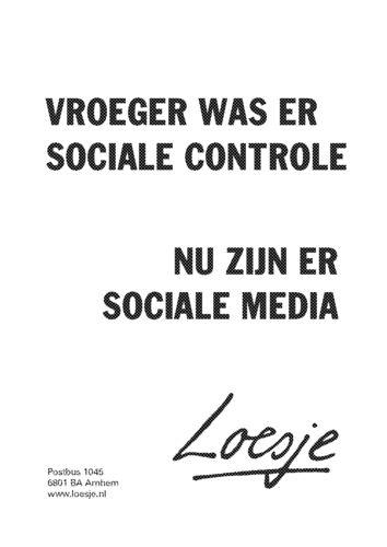 Loesje - Vroeger was er sociale controle... nu zijn er sociale media