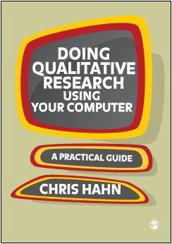 Doing Qualitative Research Using Your Computer by Chris Hahn Qualitative Research Coding and Analysis