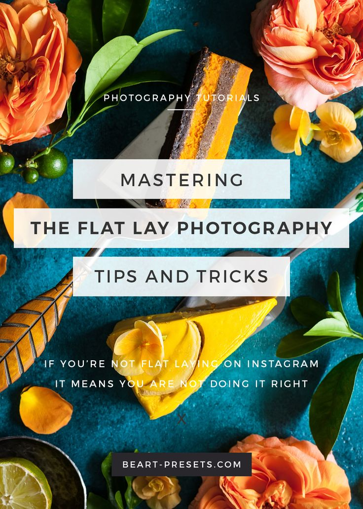 Mastering the Flat Lay Photography  https://www.beart-presets.com/blog/mastering-the-flat-lay-photography