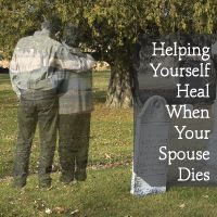 When a Spouse Dies: Helping Yourself Heal When Your Spouse Dies This article is reposted from ONeill-Hayes Funeral Homes |Alan D. Wolfelt, Ph.D. | here Few events in life are as painful as the death of your spouse. You may be uncertain you will survive this overwhelming loss. At times, you may be... - http://smartloving.org/when-a-spouse-dies/ http://smartloving.org/wp-content/uploads/2013/04/Helping-Youreslf-Heal.jpg