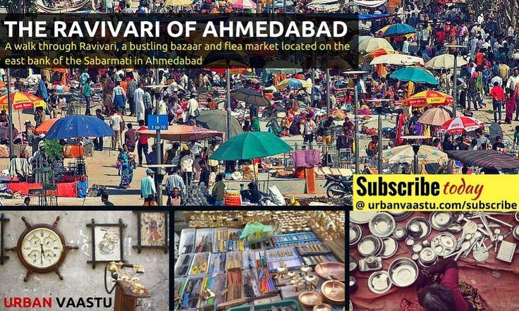 Temporal Marketplace – The Ravivari Of #Ahmedabad #Travel