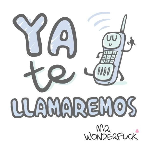 ya-te-llamaremos-mr-wonderfuck.jpg (600×600)
