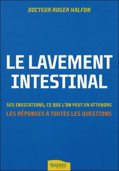 Le Lavement Intestinal - Dr. Roger Halfon
