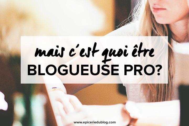 Le sujet qui fache: être #Blogueuse pro, ça veut dire quoi après tout? #blogging #blog