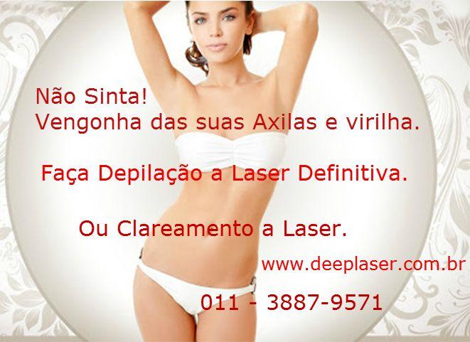 Clareamaento das Axilas e depilação definitiva a laser. www.deeplaser.com.br 011 - 3887-9571