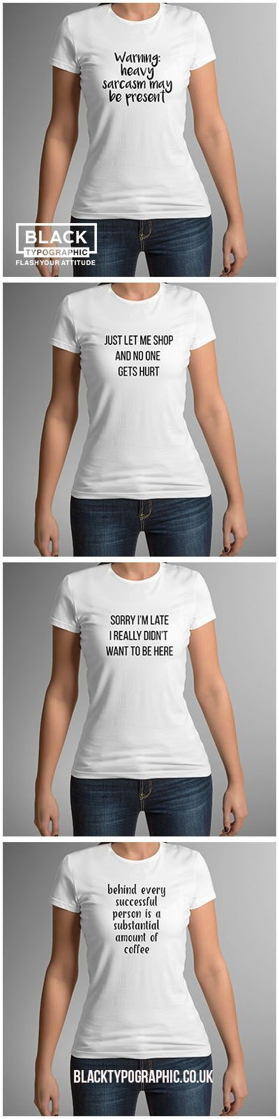 Funny T shirts for Women. Made in the UK using high quality cotton t shirt and black vinyl.  Flash your attitude while you show of your fashion style. funny t shirts, t shirts for women, white t shirt, t shirt with sayings, quote t shirt, #funnytshirt #wh