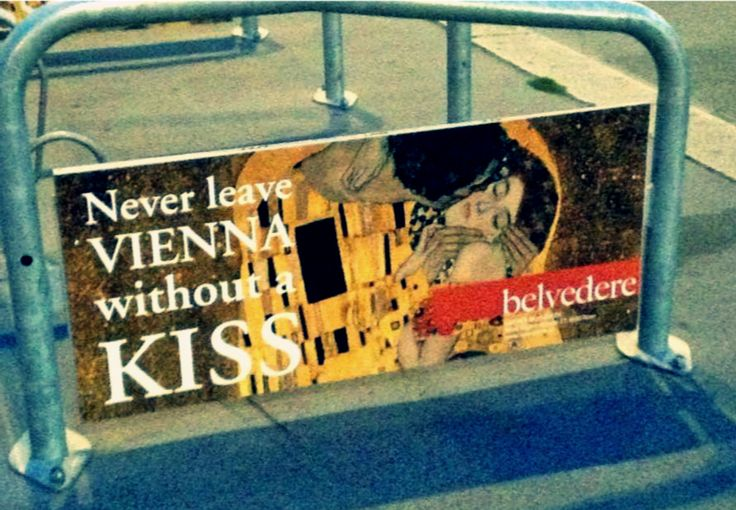 "Never leave Vienna without a Kiss - art campaign for Klimt's ""the Kiss"" on the streets of Vienna"