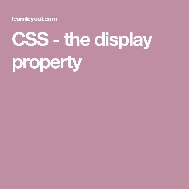 CSS - the display property