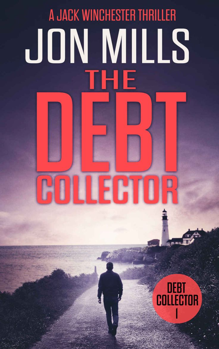The Debt Collector - 1 (A Jack Winchester Thriller) #Free #Book #crime