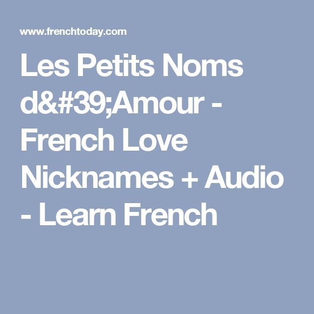 Les Petits Noms d'Amour - French Love Nicknames + Audio - Learn French