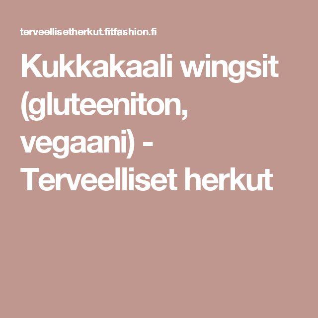 Kukkakaali wingsit (gluteeniton, vegaani) - Terveelliset herkut