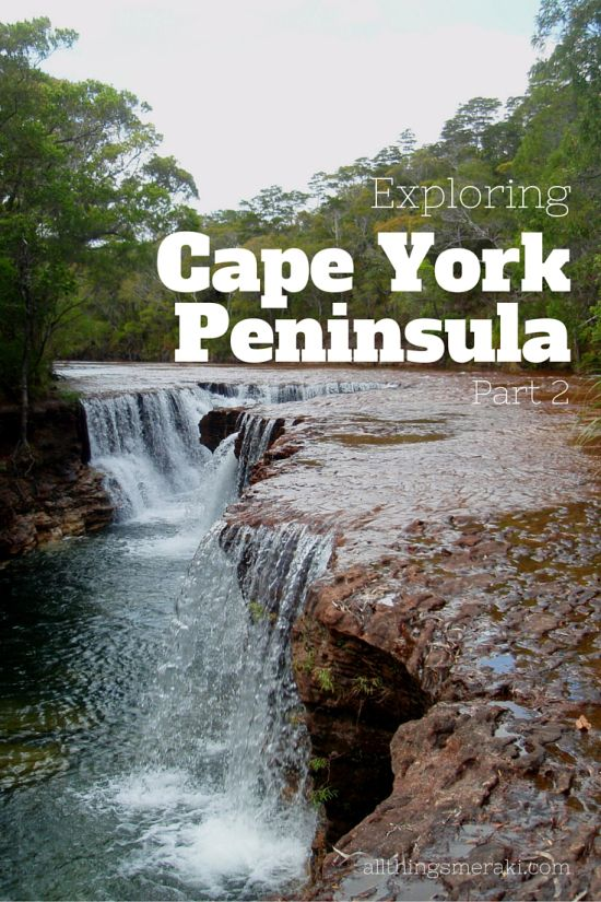 Exploring Cape York Peninsula - Part 2