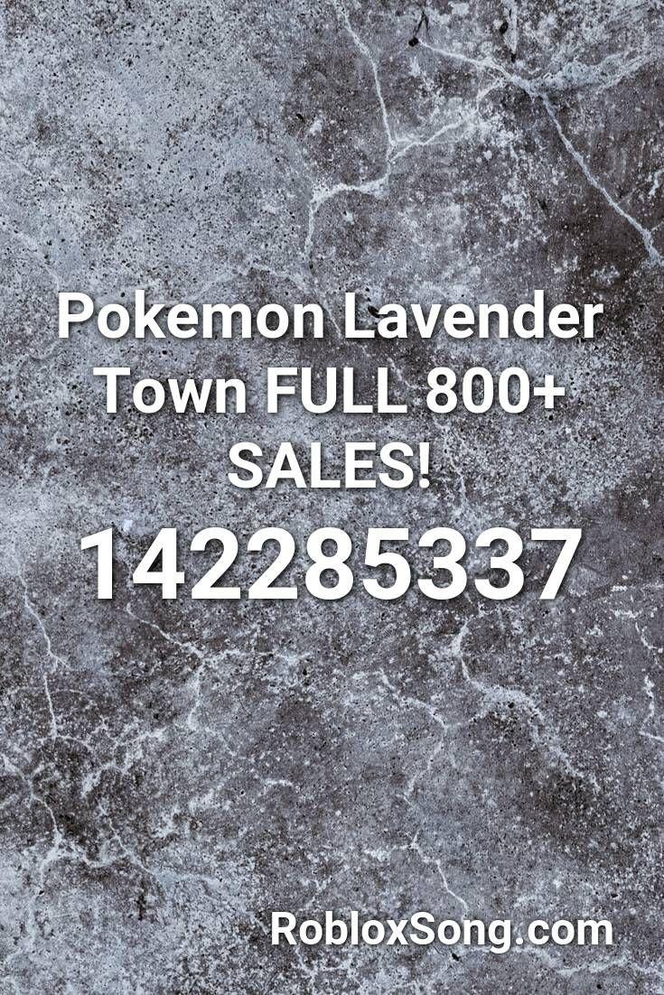 Pokemon Lavender Town Full 800 Sales Roblox Id Roblox Music