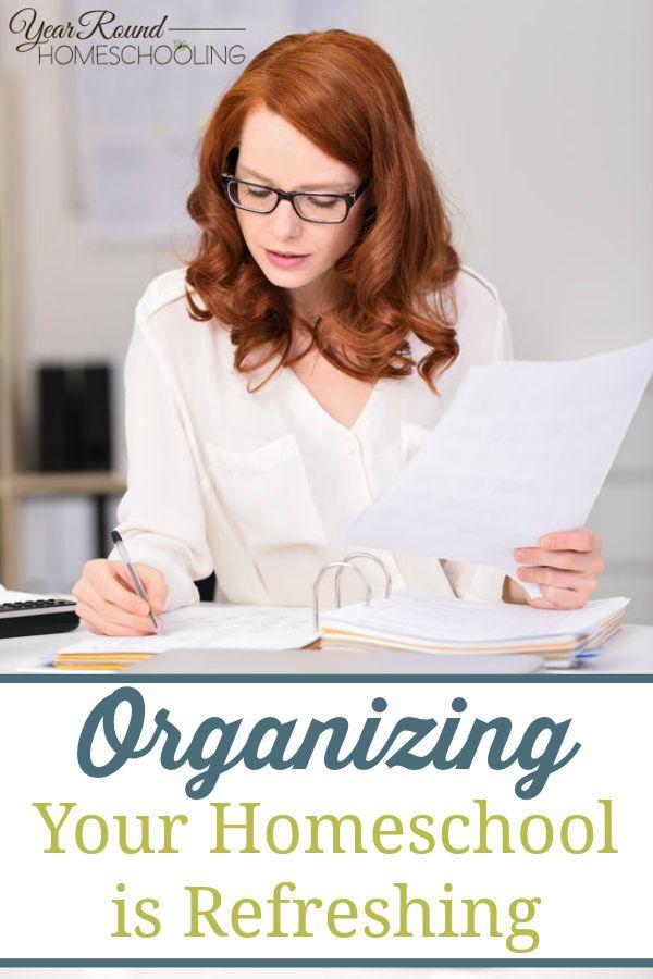 Organizing Your Homeschool is Refreshing - By Melanie Wilson