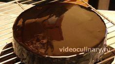Зеркальная шоколадная глазурь от видеокулинария.рф