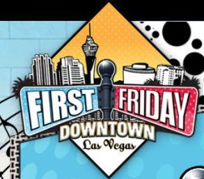 First Friday Downtown Las Vegas Celebrates 11 Years of Bridging Gaps - Your Las Vegas News Source