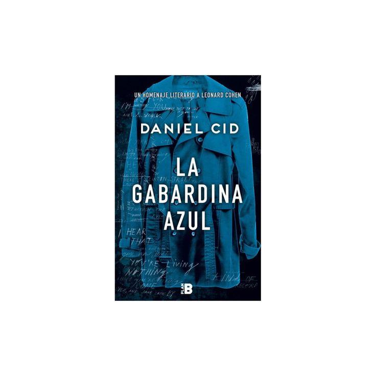 La gabardina azul/ The Blue Raincoat (Hardcover) (Daniel Cid)