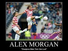"""Alex Morgan Quote Champions Make Their Own Luck Mini Poster Print 5x7"""" Soccer"""