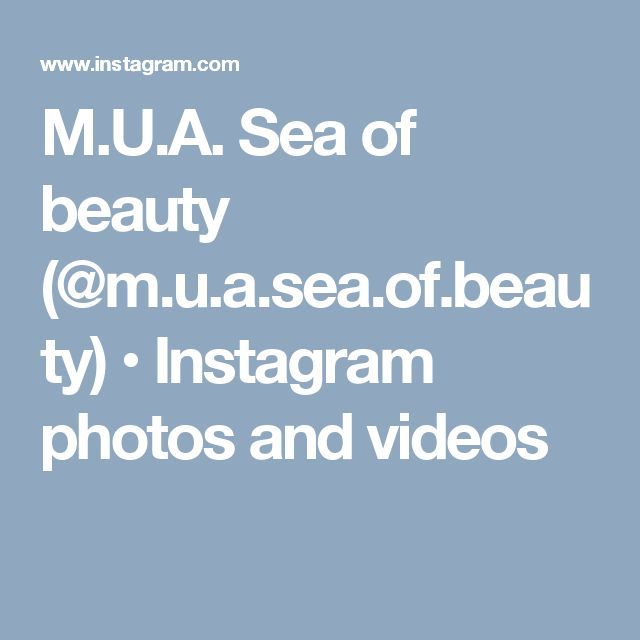 M.U.A. Sea of beauty (@m.u.a.sea.of.beauty) • Instagram photos and videos
