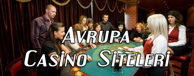 Avrupa Casino Siteleri