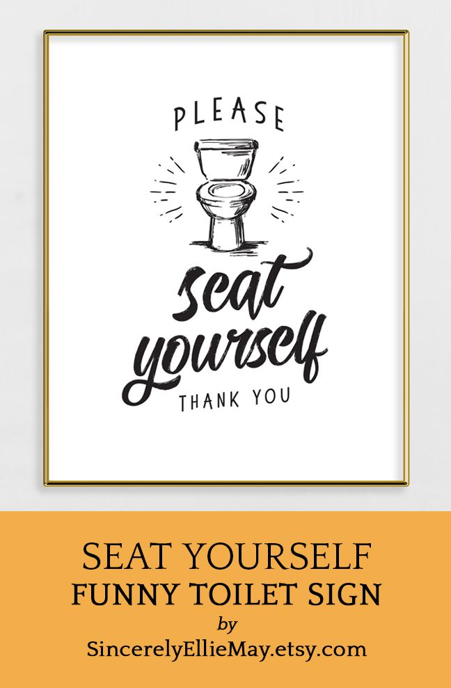 Toilet Sign Wall Art Please Seat Yourself Thank You Funny Etsy Funny Toilet Signs Toilet Sign Etsy Humor