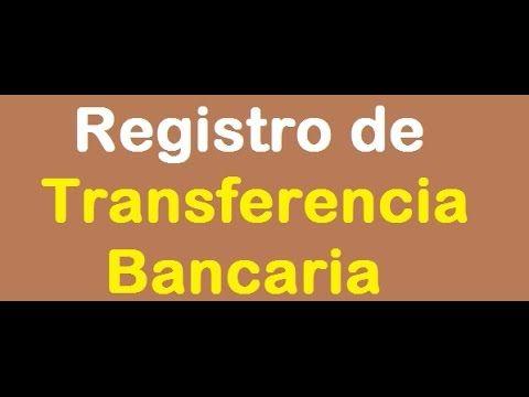 351. Registro de Tranferencia Bancaria