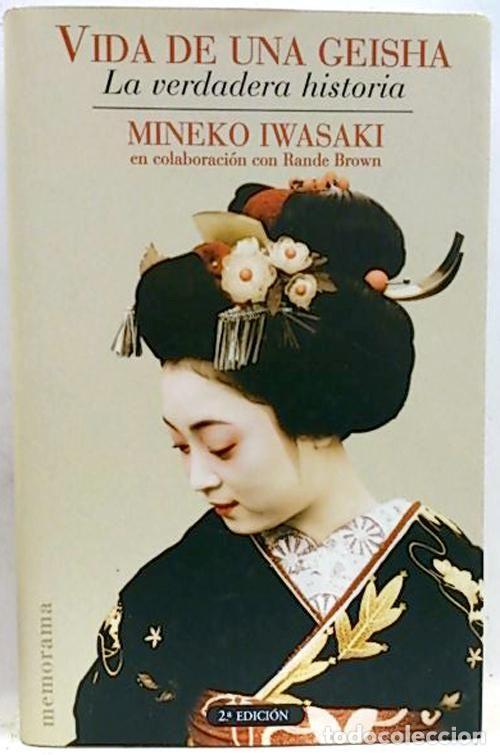 **Vida de una Geisha. Mineko Iwasaki