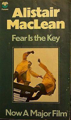 Fear is the Key by Alistair MacLean