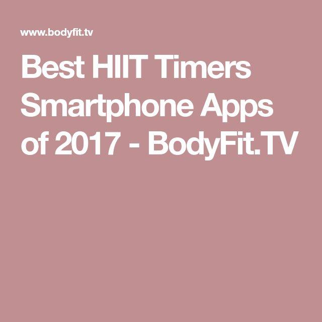 The 25 best hiit app ideas on pinterest workouts hiit hitt best hiit timers smartphone apps of 2017 bodyfit fandeluxe Images