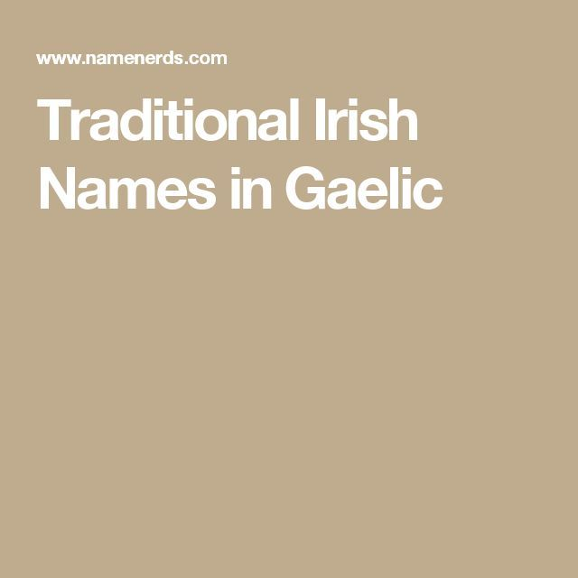 Traditional Irish Names in Gaelic
