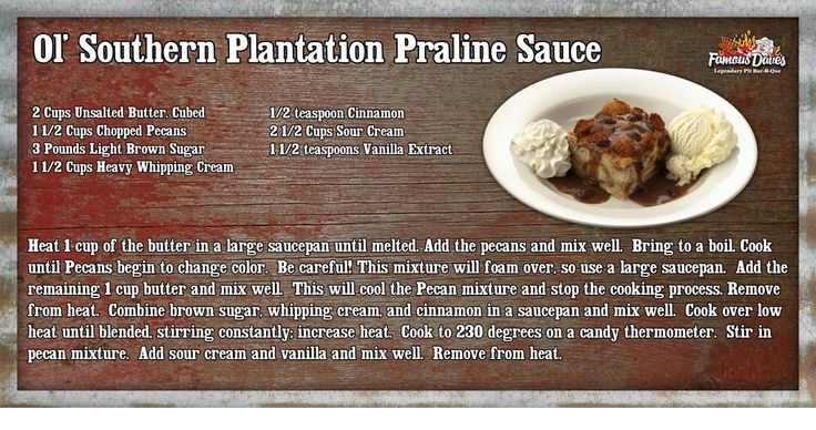 Famous Dave's Praline Sauce (for the bread pudding recipe)