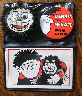 Dennis The Menace Fan Club - with furry gnasher badge! Great Days! I looked after these with pride. Still have the badges today!