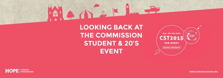 'Commission Student and 20's' is an event that looks to equip and empower young adults to be all they can be in Christ. Kim gives her thoughts on CST 2015.