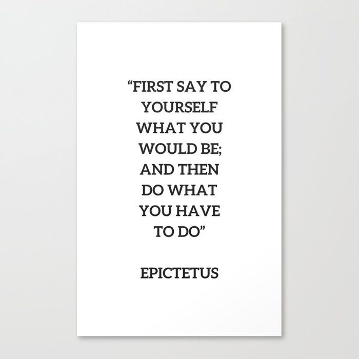 Stoic Philosophy Quote – Epictetus – Do what you h…