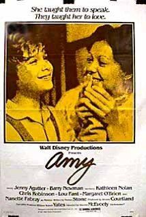 Amy-a really sweet movie about a teacher for the deaf...my mom took me b/c that's my name too LOL