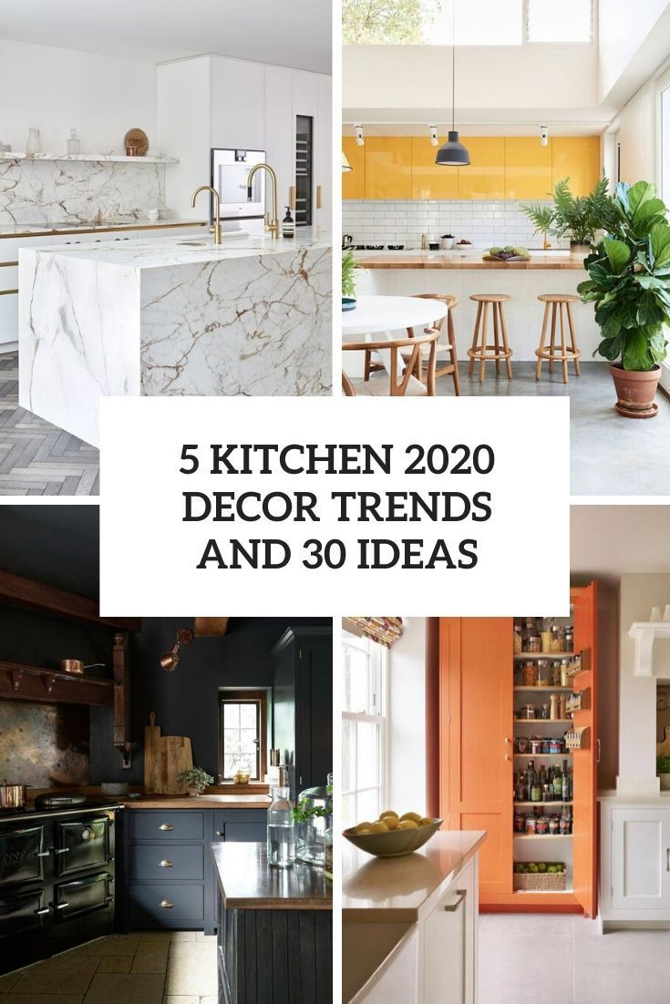 5 Kitchen 2020 Decor Trends And 30 Ideas Planning A Kitchen Renovation This Ye Decor Ide In 2020 Kitchen Decor Modern White Kitchen Decor Kitchen Design Trends