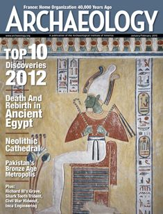 Top 10 Discoveries of 2012, as presented in Archaeology Magazine of December 2012 issues.